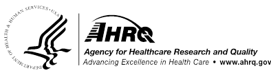 logo of the u.s. department of health and human services and logo of the agency for healthcare research and quality (ahrq): advancing excellence in health care. www.ahrq.gov